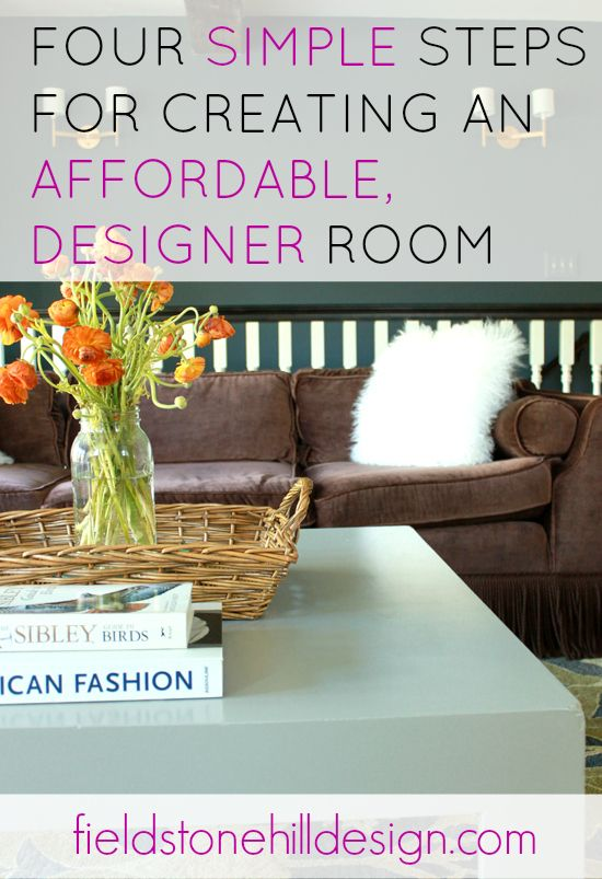 Decor hacks 4 simple steps for creating an affordable for Room decor ideas step by step